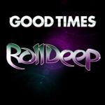 Roll Deep 'Good Times'