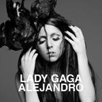Lady GaGa 'Alejandro'