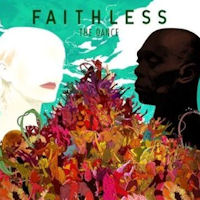Faithless 'The Dance'