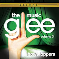 Glee The Music: Volume 3 'Showstoppers'