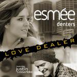 Esmee Denters feat. Justin Timberlake 'Love Dealer'