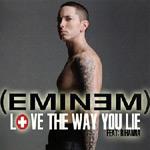 Eminem feat. Rihanna 'I Love The Way You Lie'