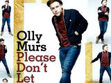 Olly Murs 'Please Don't Let Me Go'