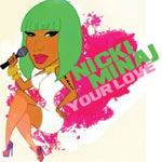 Nicki Minaj 'Your Love'