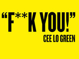 Cee Lo Green, F**k You