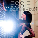 Jessie J 'Do It Like A Dude'