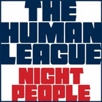 The Human League 'Night People'