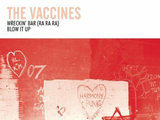 The Vaccines 'Wreckin' Bar'