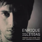 Enrique Iglesias 'Tonight (I'm Lovin You)'