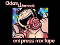Oni Press and Adam WarRock join forces to create the Oni Press Mixtape.