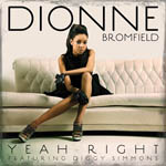 Dionne Bromfield, Yeah Right