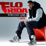 Flo Rida ft. Akon: 'Who Dat Girl'