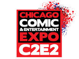 C2E2: Chicago Comic & Entertainment Expo