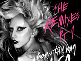 Lady GaGa 'Born This Way: The Remixes Pt. 1'