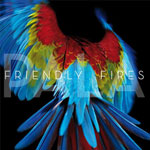 Friendly Fires: 'Pala'
