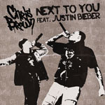 Chris Brown feat. Justin Beiber: 'Next To You'