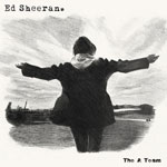 Ed Sheeran: 'The A Team'