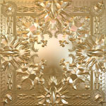 Jay Z and Kayne West: &#39;Watch The Throne&#39;