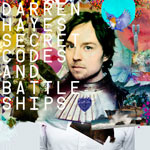 Darren Hayes: 'Secret Codes and Battle Ships