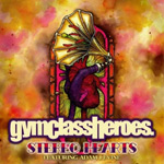 Gym Class Heroes: 'Stereo Heart'