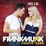 Frankmusik ft. Colette Carr: 'No I.D.'