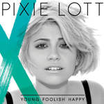 Pixie Lott: &#39;Young Foolish Happy&#39;