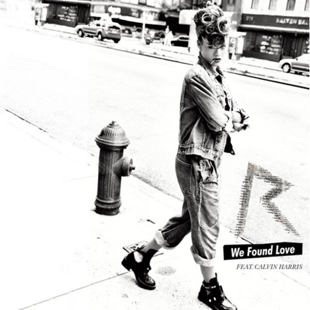 Rihanna 'We Found Love'