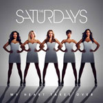 The Saturdays: 'My Heart Takes Over'