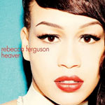 Rebecca Ferguson: 'Heaven'