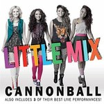 Little Mix: &#39;Cannonball&#39;