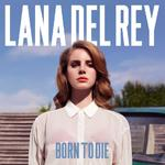 Lana Del Rey: 'Born To Die'