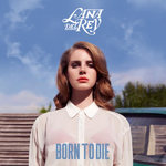 Lana Del Rey: 'Born To Die' (Single Cover)