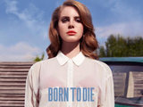 Lana Del Rey: 'Born To Die' (Single Cover)