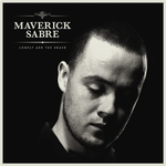 Maverick Sabre: &#39;Lonely Are The Brave&#39;