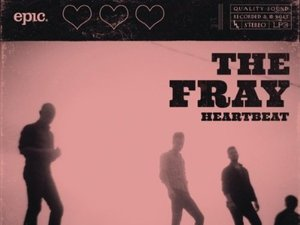 The Fray: Heartbeat