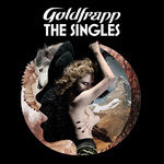 Goldfrapp, The Singles