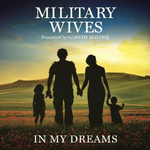 Military Wives: In My Dreams