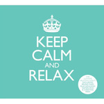 Various Artists: Keep Calm and Relax