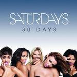 The Saturdays &#39;30 Days&#39;