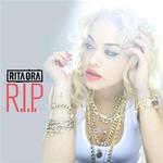 Rita Ora, R.I.P
