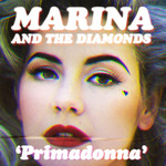 Marina and the Diamonds 'Primadonna'