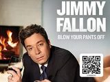 Jimmy Fallon: 'Blow Your Pants Off'