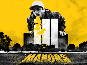 'iLL Manors' sick poster