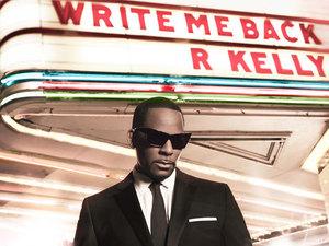 R Kelly: 'Write Me Back'