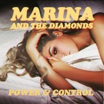 Marina and the Diamonds &#39;Power & Control&#39; artwork