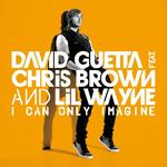 David Guetta &#39;I Can Only Imagine&#39; single artwork.