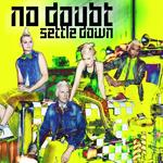 No Doubt: 'Settle Down'
