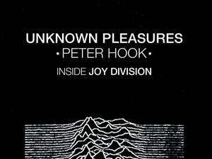 Peter Hook's Joy Division memoir Unknown Pleasures