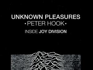 Peter Hook's Joy Division memoir Unknown Pleasures