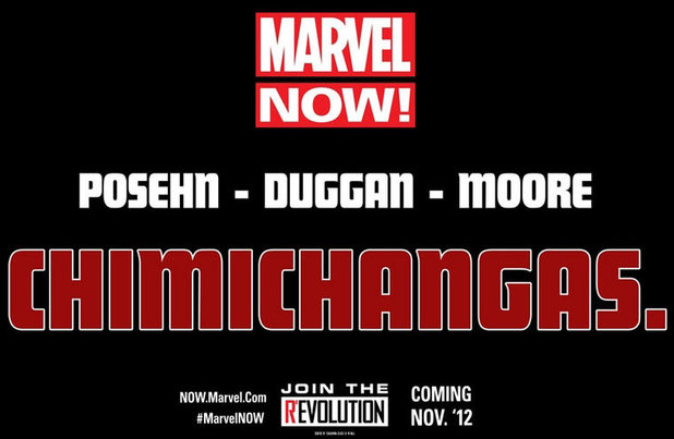 Marvel NOW! Chimichangas poster